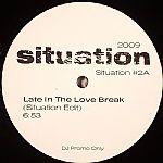 Late In The Love Break