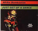 Just Get Up & Dance