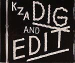 Dig & Edit