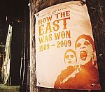 How The East Was Won: 1989-2009
