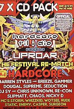 Hardcore Til I Die vs Uproar: The Festival Re Match