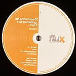 The Adventures Of Flux Recordings Part 2
