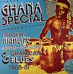 Ghana Special: Modern Highlife Afro Sounds & Ghanaian Blues 1968-81