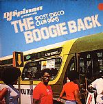 The Boogie Back: Post Disco Club Jams