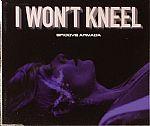 I Won't Kneel