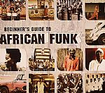 Beginner's Guide To African Funk