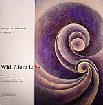 Joaquin Joe CLAUSSELL/MENTAL REMEDY - With More Love