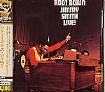 Jimmy Smith Live! Root Down