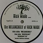 The Melancholy Of Rick Wade