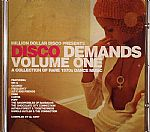 Disco Demands Volume One: A Collection Of Rare 1970s Dance Music