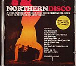 Northern Disco: A Collection Of Tracks That Rocked Dancefloors From Blackpool To New York! Contains Ultra Rare 12'' Mixes!