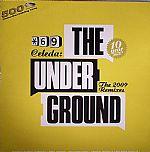 The Underground: The 2009 Remixes