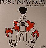 Post Newnow: Crue L Classic Remixes Vol II