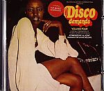 Disco Demands Volume Four : A Special Compilation Of The Best In Rare Disco Music