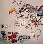 Too Funghi