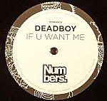 DEADBOY - If U Want Me