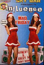 Influence:  Mad Friday