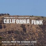California Funk: Funk 45's From The Sunshine State: A Selection Of 21 Ultra Rare Cuts