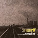 Super8 (A Film By Pascal Greco Original Soundtrack)