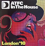 ATFC In The House London '10 EP 1