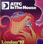 ATFC In The House London '10 EP 2