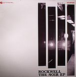 ROCKWELL - The Noir EP