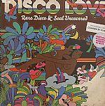 Disco Love: Rare Disco & Soul Uncovered