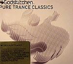 Godskitchen: Pure Trance Classics