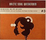 Baltic Soul Weekender #3: The Finest In Soul Funk Latin Jazz & Disco