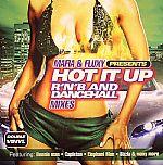 Mafia & Fluxy Presents: Hot It Up RNB & Dancehall Mixes
