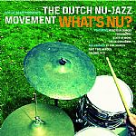 Social Beats Presents The Dutch Nu Jazz Movement: What's Nu?