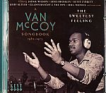 The Sweetest Feeling: A Van McCoy Songbook 1962-1973