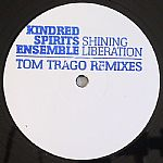 Shining Liberation (Tom Trago remixes)