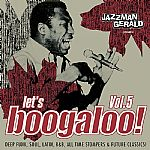 Let's Boogaloo! Vol 5