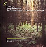 Sense Of Danger (The Popular People's Front remixes & original mix)