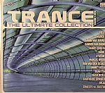 Trance The Ultimate Collection: Volume 1 2010