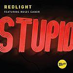 REDLIGHT - Stupid