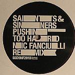 Pushin' Too Hard (Nic Fanciulli remix)