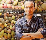 Dirik Schilgen Jazzgrooves: Plenty Of