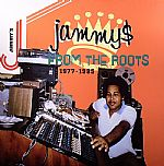 Jammy$ From The Roots 1977-1985
