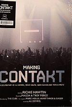 Making Contakt: A Documentary By Ali Demirel Richie Hawtin Niamh Guckian & Patrick Protz