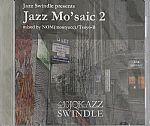 Jazz Swindle Presents Jazz Mo'saic Vol 2