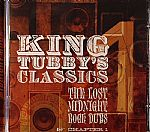 King Tubby's Classics: The Lost Midnight Rock Dubs Chapter 1