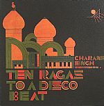 Ten Ragas To A Disco Beat
