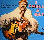 I Smell A Rat: Early Black Rock N Roll #2 1949-1959