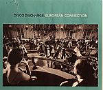 Disco Discharge: European Connection