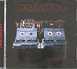 Dejavoo: The Remixes