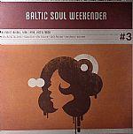 Baltic Soul Weekender #3: The Finest In Soul Funk Latin Jazz & Disco