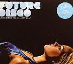 Future Disco Vol 3: City Heat