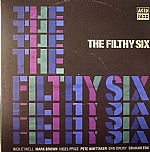 The Filthy Six